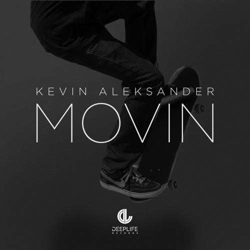 Kevin Aleksander - Movin'