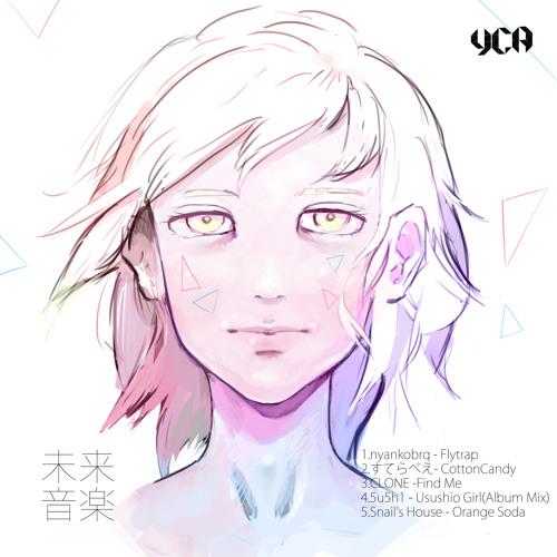 【C88日西め15a】未来音楽 XFD【DEMO】