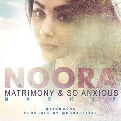 Matrimony/So Anxious Mashup prod. by Antione Hart