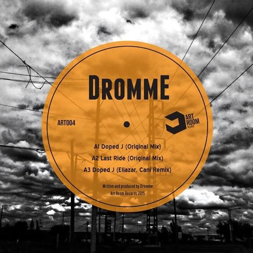 Dromme - Last Ride (Original Mix)   SNIPPET
