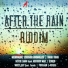 After The Rain Riddim - Sister Sauti feat. History Man - Sweet Reggae Muzik (Tom-A-Hawk Music)