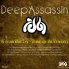 002. DeepAssassin - African War Cry Ft Map ( Master Fale Techl Mix)