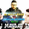 DJ WALEY BABU VS O MERE DIL KE CHAIN MIX BY DJ MANDAR SM