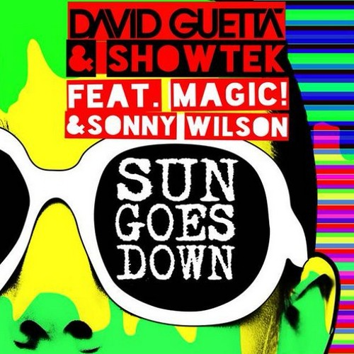 David Guetta & Showtek - Sun Goes Down feat. MAGIC! & Sonny Wilson