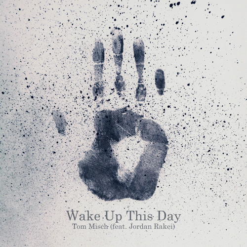 Wake Up This Day (feat. Jordan Rakei)