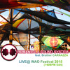 Live@ WAO FESTIVAL 2015 (140BPM Edit)