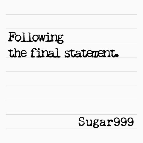 Following The Final Statement