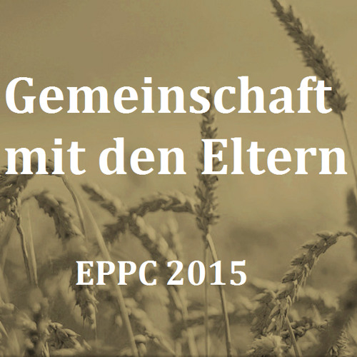 EPCC Msg3 - Die Notwendigkeit, die Erlösung der Kinder zu sehen;