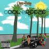 Cool Breeze (Prod. by Larry Jayy)
