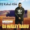 01.Dj Wale Babu-Exclusive Mashup-Dj Rahul-Rbk