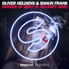 Oliver Heldens & Shaun Frank Feat Delaney Jane - Shades Of Grey (TwoEms Remix)