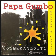 Papa Gumbo's  Rhubarb 'n' Custard