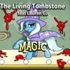 song magic feat lauren G. the living tomestone