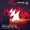 David Gravell - The Last Of Us (Alexander Popov Remix)(OUT NOW)