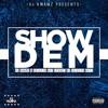DJ Kwamz X Selecta Aff- Show Dem(Prod.Selecta Aff)