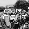 Our Fight - Hip Hop - e2 (ft) Empress Z - Clip