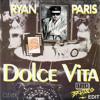Ryan Paris - Dolce Vita (Italo Brutalo Edit)