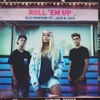 Roll 'Em Up by Alli Simpson & Jack and Jack