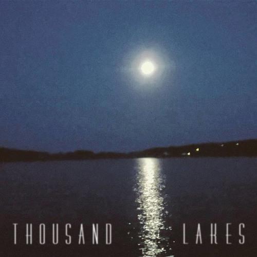 Thousand Lakes EP