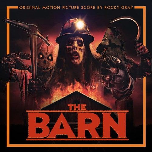 The Barn - original score by Rocky Gray