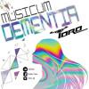 MUSICUM DEMENTIA 001 - DJ TORO