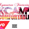 K Camp - Comfortable (Ft. Kymestree)