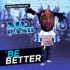 No Cash - Be Better