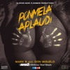 Mark B Ft. Don Miguelo - Ponmela Aplaudi (Dj Ama2 Official Trap Remix)