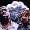 2Pac and Biggie Smalls Fuck all yall/ The sky is the limit