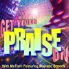 get-yo-praise-on-featuring-majestic-soundz