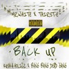 Mr. White X Back Up Feat Thirst-E (Prod.By GloGang)
