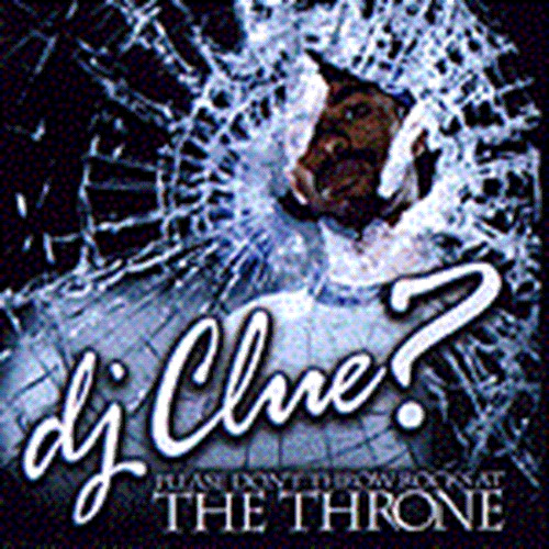 DJ Clue- Please Dont Throw Rocks At The Throne (2003)