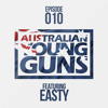 Australian Young Guns | Episode 10 | Quick Mix | Easty