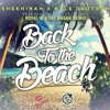 Shekhinah X Kyle Deutsch - Back To The Beach (Royal K & Jay Bhana Remix) FREE DOWNLOAD