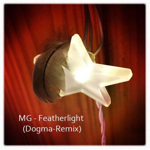 MG - Featherlight (Dogma - Remix)