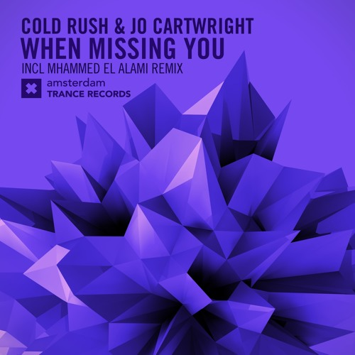 Thumbnail Cold Rush Amp Jo Cartwright When Missing You Original Mix