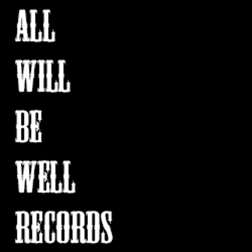 All Will Be Well Records - Folk/ Acoustic (Originals Only)