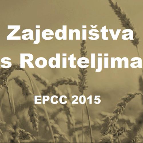 EPCC15 Msg1 - Rad s djecom sastoji se u tome da izgradimo djecu u njihovom čovještvu kako bi bili ...
