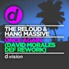 The ReLOUD & Hang Massive - Once Again (David Morales Def Rework) [OUT NOW]