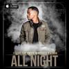 DJ Clock - All Night Feat Kwesta M.anifest & Tellaman