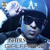 Girlfriend (feat. Vee)