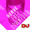FREE DOWNLOAD: Hervé 'You Give Me Something' (Hervé Future Fidget Mix)