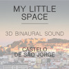 3D Binaural Sound of Castelo de São Jorge  W/Voice over