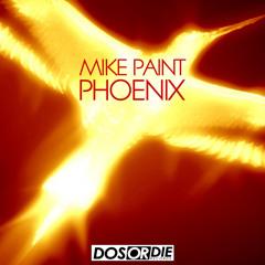 Mike Paint - Phoenix (preview)