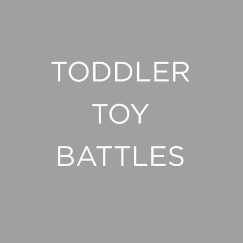 Toddler Toy Battles - Interventions That Work