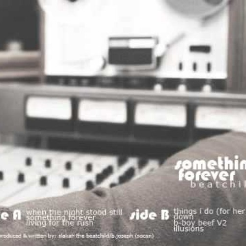 Something Forever - Something Forever (Special Edition) by: Beatchild