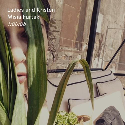 Mix 006: Misia Furtak - Ladies and Kristen