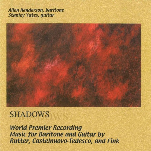 Shadows By John Rutter Allen Henderson And Stanley Yates.m4a