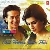 Chal Wahan jaate hain - Arijit sing