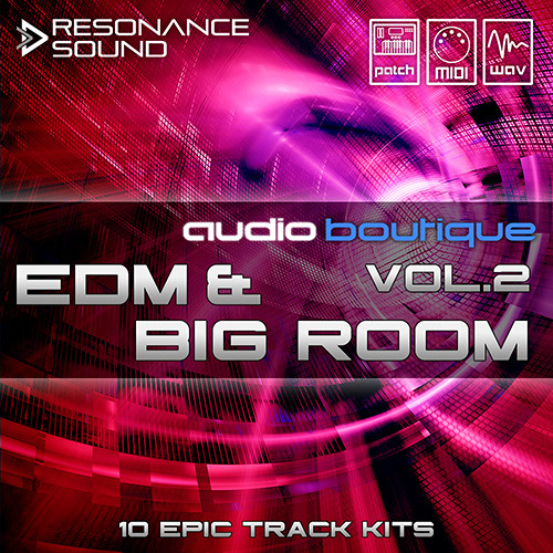 Audio Boutique - EDM & Big Room Vol.2